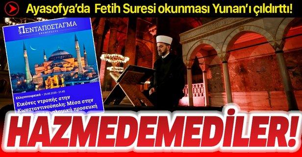 Ayasofya'da Fetih Suresi okundu! Yunan adeta çıldırdı