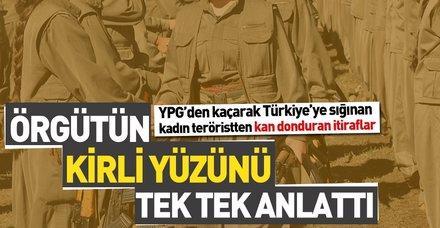 YPG'den kaçarak Türkiye'ye sığınan kadın teröristten itiraf