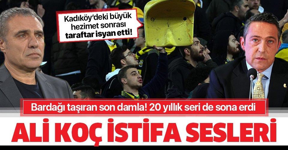 Son dakika: Derbi sonrası Ali Koç ve Ersun Yanal'a istifa çağrısı