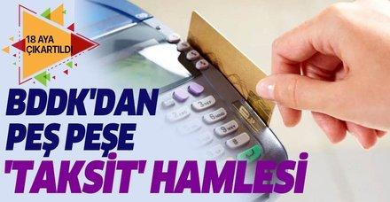 BDDK'dan son dakika kredi kartı düzenlemesi: Taksitlendirme süresi uzadı