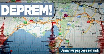 Osmaniye'de peş peşe depremler!