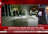 Son dakika... Ankara'da askeri kışlada patlama