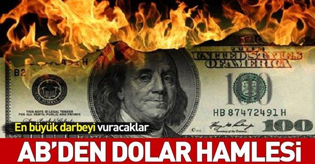 ABden dolara karşı dev hamle!