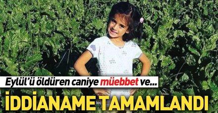 Eylül'ü öldüren sanığa müebbet ve 39 yıl, annesine 20 yıl hapis istemi