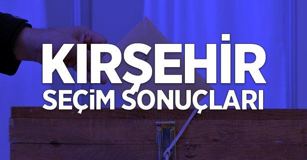 Kırşehir seçim sonuçları açıklandı mı?