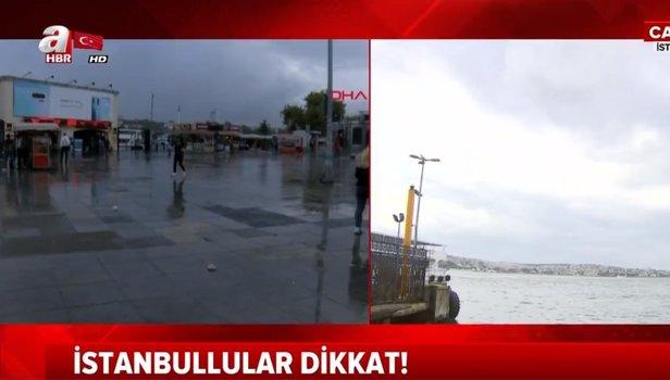 Meteoroloji'den İstanbul için son dakika sağanak yağış uyarısı (Video)