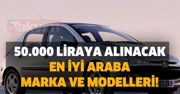 Sahibinden 50.000 liraya alınacak en iyi araba marka ve modelleri!