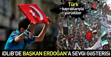 İdlibde Başkan Erdoğana sevgi gösterisi