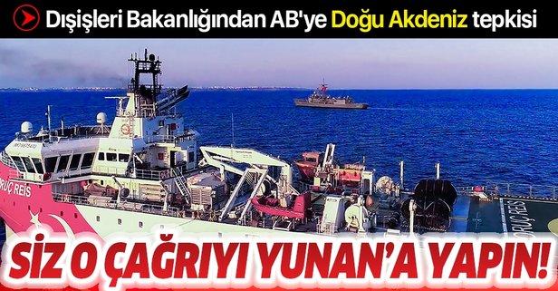 Türkiye'den AB'ye ''Doğu Akdeniz'' tepkisi