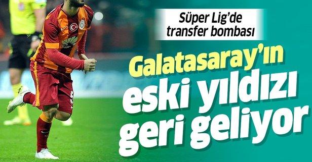 G.Saray'ın eski yıldızı Süper Lig'e geri dönüyor