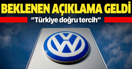 Volkswagen yetkililerinden Türkiye açıklaması: Doğru tercih