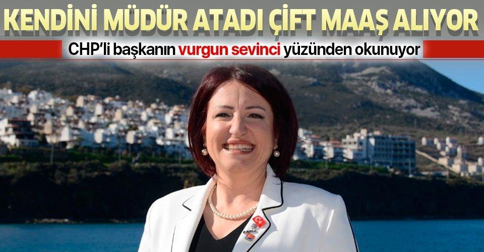CHP'li başkan İlkay Girgin Erdoğan kendisini müdür yaptı çift maaşı cebe attı