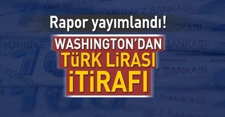 Washington'dan Türk Lirası itirafı!