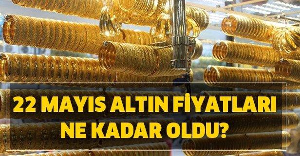 22 Mayıs Cuma gram altın, çeyrek altın, yarım altın fiyatları! Altın fiyatları ne kadar oldu?