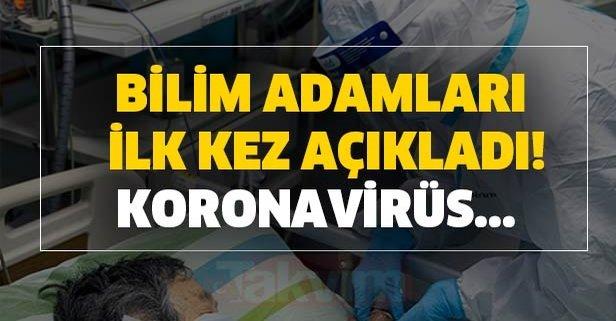 Bilim adamları ilk kez açıkladı! Koronavirüsle ilgili çok iyi haber diyerek...