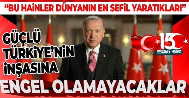 Başkan Erdoğan millete seslendi