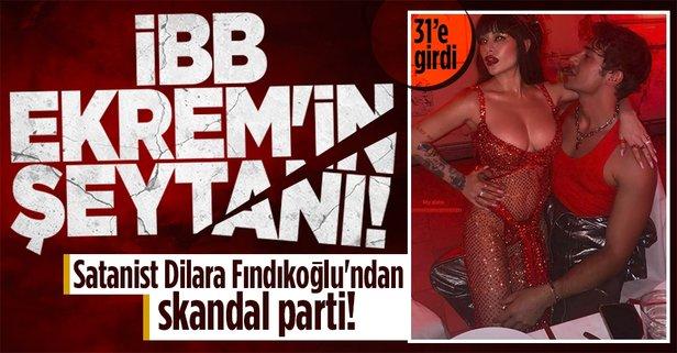 Satanist Dilara Fındıkoğlu'ndan skandal parti!