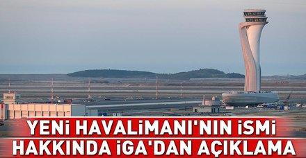 Son dakika: Yeni Havalimanı'nın ismi ne olacak? 3. Havalimanı'nın adı belli oldu mu? İGA'dan açıklama geldi