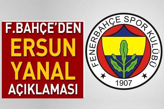 Fenerbahçeden Ersun Yanal açıklaması!