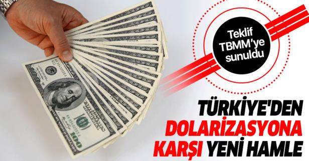 Türkiye'den dolarizasyona karşı yeni hamle!