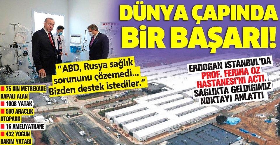 Başkan Erdoğan sağlıkta geldiğimiz noktayı anlattı:Dünya çapında başarı
