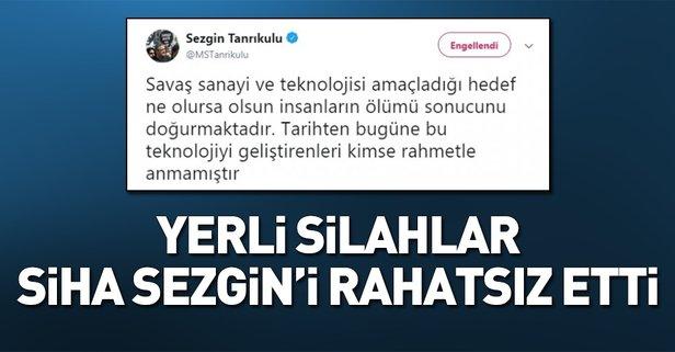 Yerli silahlar CHP'li Sezgin Tanrıkulu'nu rahatsız etti - Takvim