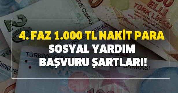 4. faz 1.000 TL nakit para sosyal yardım başvuru şartları!