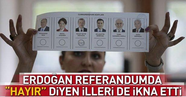 Cumhurbaşkanı Erdoğan 16 Nisan'da Hayır diyen illeri de ikna etti