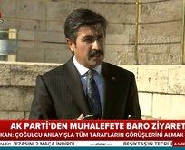 AK Parti'den muhalefete baro ziyareti açıklaması