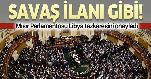 Mısır Parlamentosu'ndan Libya'ya askeri müdahaleye onay!