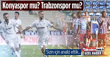 Konyaspor mu? Trabzonspor mu?
