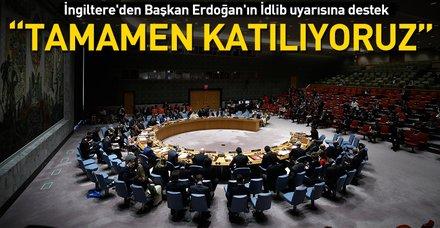 Son dakika: İngiltere'den Başkan Erdoğan'ın İdlib uyarısına destek