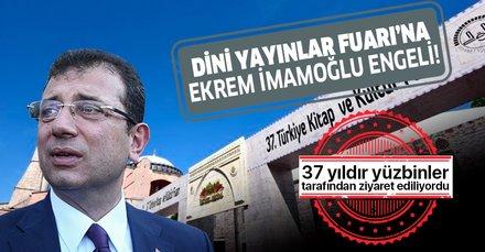 37 yıllık İstanbul Dini Yayınlar Fuarı'na CHP engeli