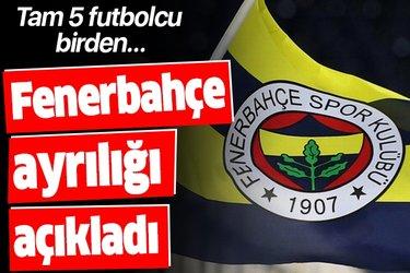 Son dakika: Fenerbahçe 5 futbolcusu ile yollarını ayırdığını açıkladı
