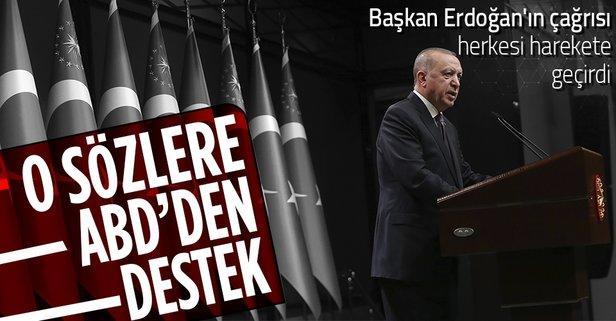 Başkan Erdoğan söyledi ABD destek verdi