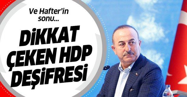 Bakan Çavuşoğlu'ndan HDP deşifresi