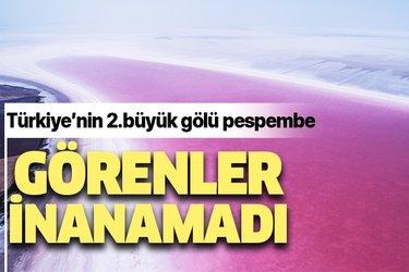 Türkiye'nin ikinci büyük gölü Tuz Gölü pembeye büründü! Görenler inanamadı