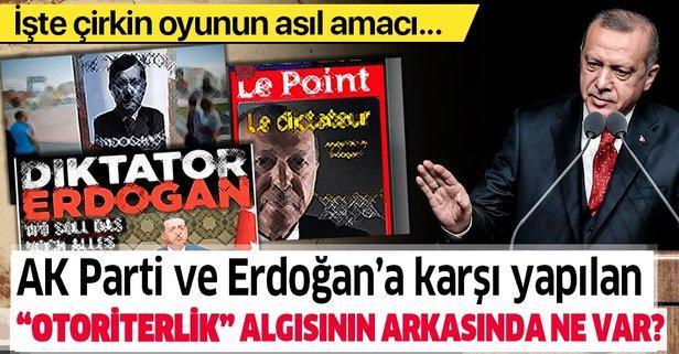 AK Parti'ye karşı yapılan otoriterlik saldırısının asıl amacı ne?