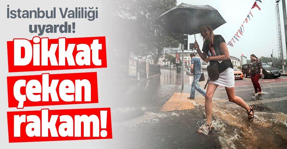 Son dakika haberi: İstanbul Valiliği'nden şiddetli yağışlarla ilgili açıklama