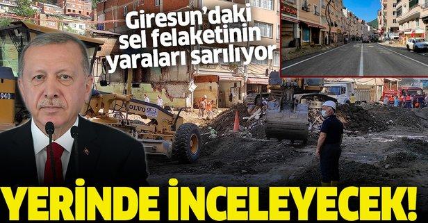 Başkan Erdoğan çalışmaları yerinde inceleyecek