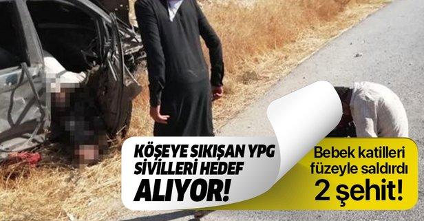 YPG sivillere füzeyle saldırdı: 2 şehit!