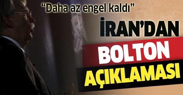 İran'dan 'Bolton' açıklaması: Daha az engel kaldı
