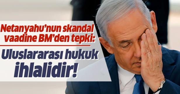 BM'den flaş İsrail açıklaması: Hukuk ihlalidir!