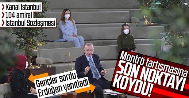 Başkan Erdoğan'dan flaş Kanal İstanbul açıklaması