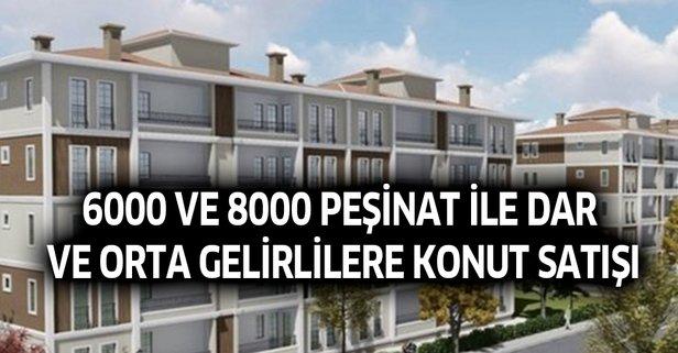 6000 peşinat ile dar ve orta gelirlilere konut satışı