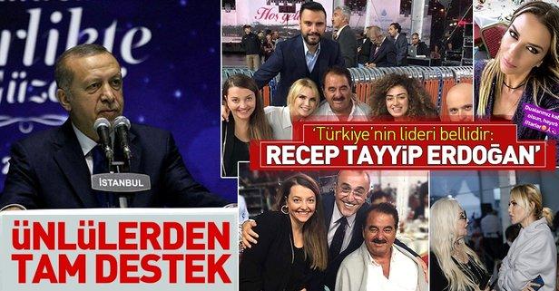 Ünlülerden Erdoğana tam destek