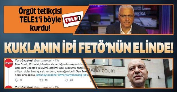 CHP yandaşı gazeteci Merdan Yanardağ hakkında bomba detaylar ortaya çıkıyor! Tele 1 FETÖ'cü Akın İpek'in desteğiyle kurulmuş