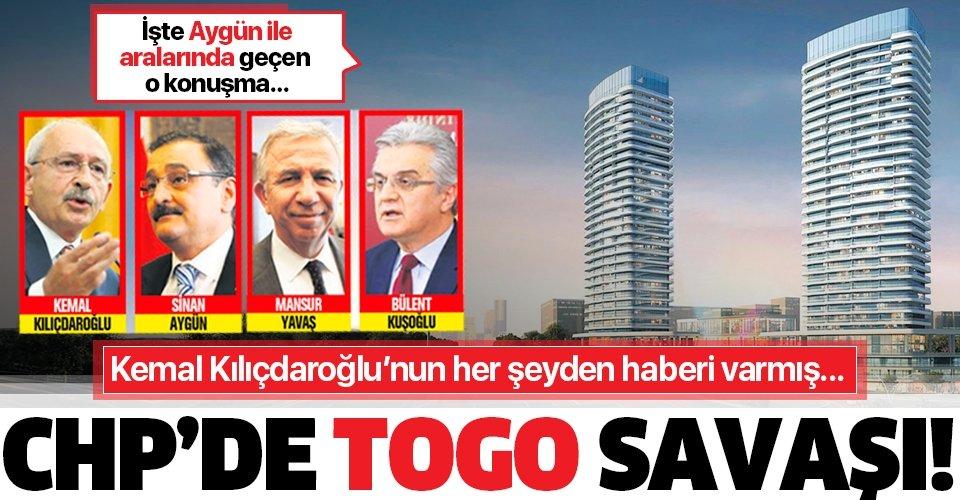 CHP'de 'Togo' savaşı! Kemal Kılıçdaroğlu her şeyden haberdarmış...