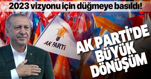 AK Parti'de büyük dönüşüm başladı