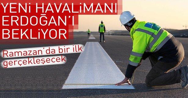Yeni havalimanı Erdoğan'ı bekliyor